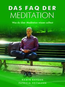 Meditation Technik FAQ der Meditation Was du über Meditation wissen solltest Achtsamkeit Entspannung Stress Gesundheit
